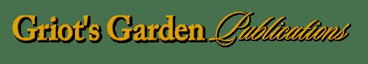 Griots Garden Publications